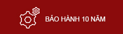 BAO HANH 10 NAM